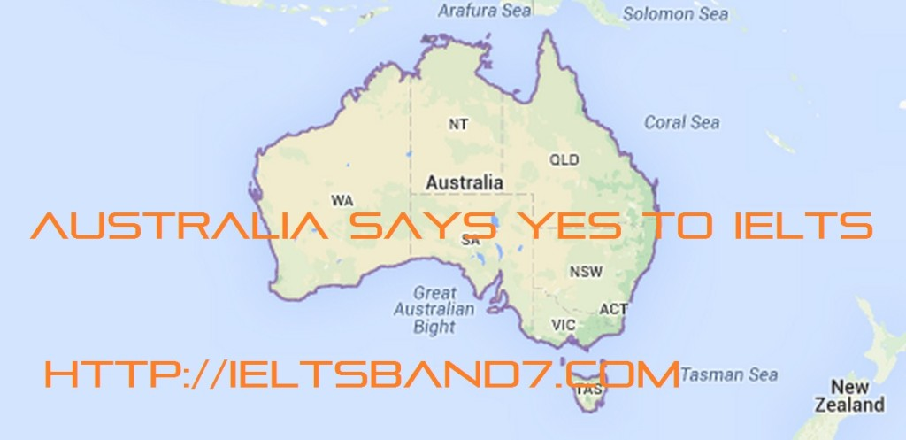 Australia says yes to IELTS Band 7 Dehradun