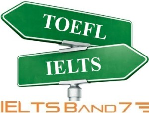 IELTS Vs TOEFL