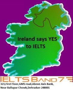 Ireland says YES to IELTS