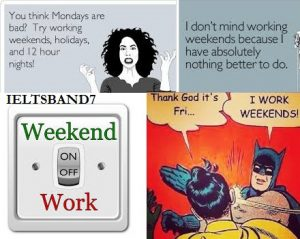 weekends and work