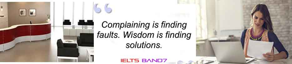 IELTS WRITING TASK 1 #COMPLAINTS ABOUT THE RECEPTION AREA, IELTS BAND7 DEHRADUN