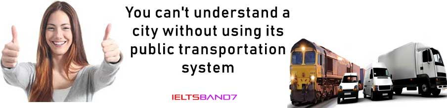 IELTS CUE CARD: STATE OF PUBLIC TRANSPORT, IELTS BAND7 DEHRADUN