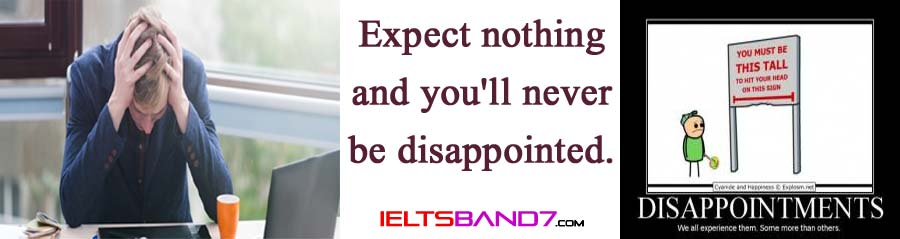 disappointment Best IELTS Band 7 Coaching in dehradun