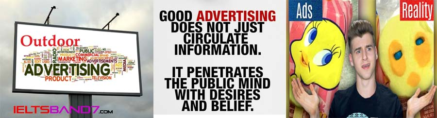 Advertisements are good or bad for the society. Best IELTS Band 7 Coaching in dehradun
