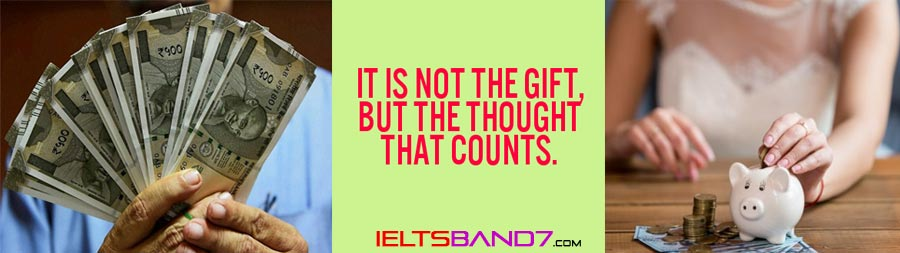 money-as-gift Best IELTS Band 7 coaching in dehradun
