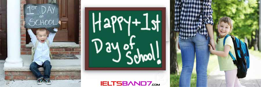 first-day-of-the-school Best IELTS Band 7 Coaching in dehradun